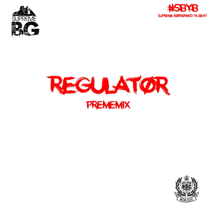 Regulator(PremeMix)